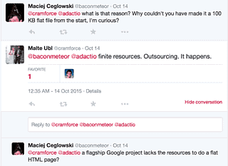 float-right Tech lead for Google's project manager engages on twitter. The project was outsourced.